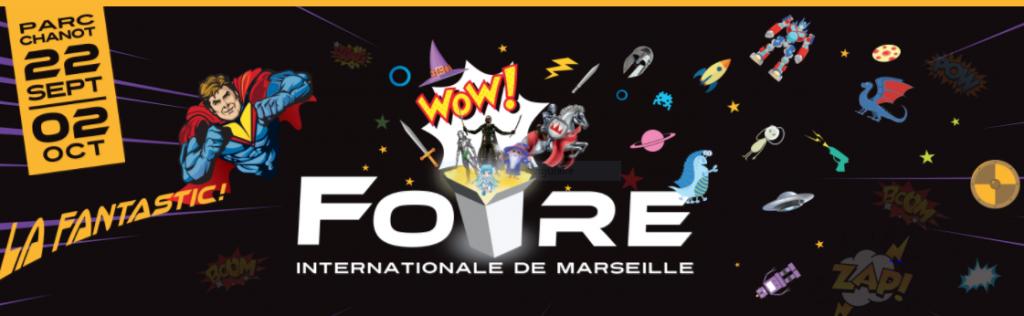 FOIRE INTERNATIONALE DE MARSEILLE : 93ème  EDITION 2017