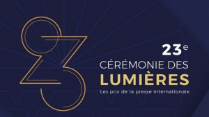 23ème EDITION DES LUMIERES: PRIX DE LA PRESSE INTERNATIONALE