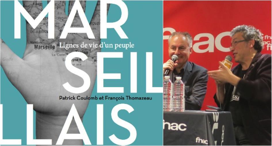 Marseillais : Lignes de vie d'un peuple