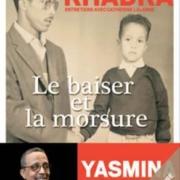 Le baiser et la morsure par Yasmina Khadra